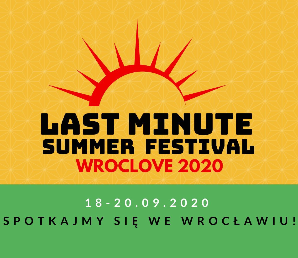 Last Minute Summer Festival - WrocLove2020