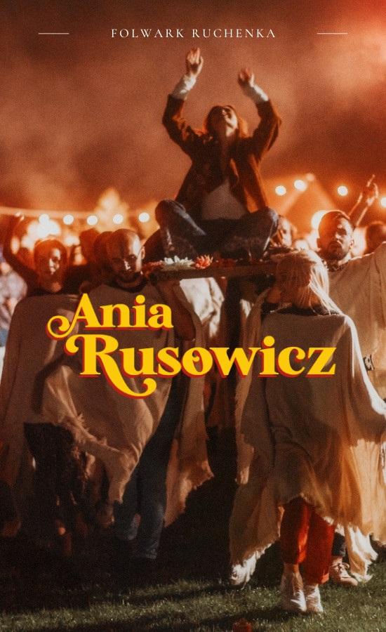 Łąkowe koncerty w Folwarku Ruchenka - zagra Ania Rusowicz
