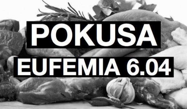 Going. | Pokusa | Eufemia - Klubojadalnia Eufemia