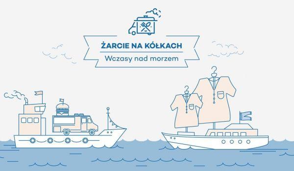 Going.   Żarcie Na Kółkach: Wczasy nad morzem x Mustache Yard Sale - Centrum Stocznia Gdańska