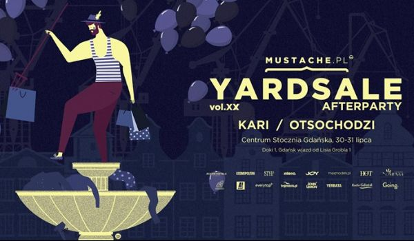 Going.   KARI, Otsochodzi / Mustache Yard Sale Afterparty - Centrum Stocznia Gdańska