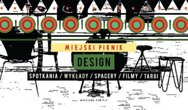Going.   Miejski Piknik // Wrzesień z designem - Warszawa Powiśle