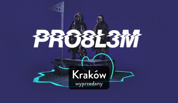 Going. | PRO8L3M x WŁODI _KRAKÓW - koncert wyprzedany - Klub Kwadrat