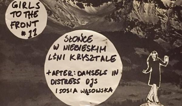 Going. | GIRLS to the FRONT #11: Słońce W Niebieskim Lśni Krysztale, Lünn - Klubojadalnia Eufemia