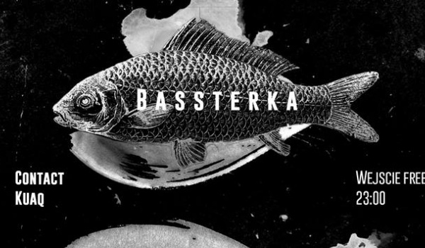 Going. | Bassterka - Magazyn - Bar Lounge Mariacka
