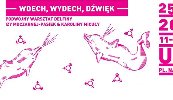 Going. | Wdech, Wydech, Dźwięk : Podwójny Warsztat Delfini - Uff