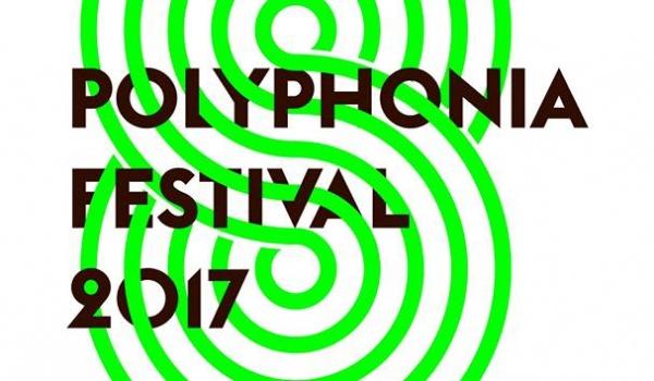 Going. | Polyphonia Festival - Prima Aprilis - Zachęta