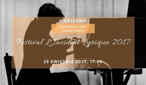 Going.   Festiwal Incydent Liryczny 2017: koncerty finałowe - PROM Kultury Saska Kępa