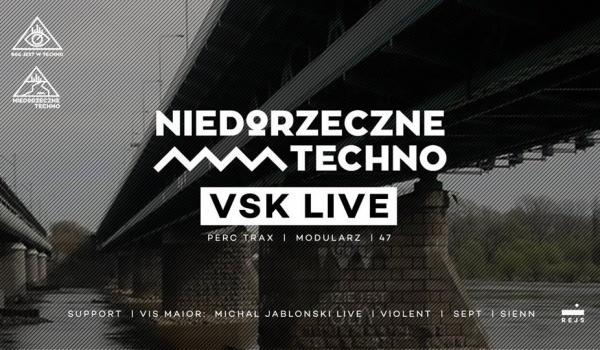 Going. | Niedorzeczne Techno: VSK LIVE (Perc Trax/Modularz/47)