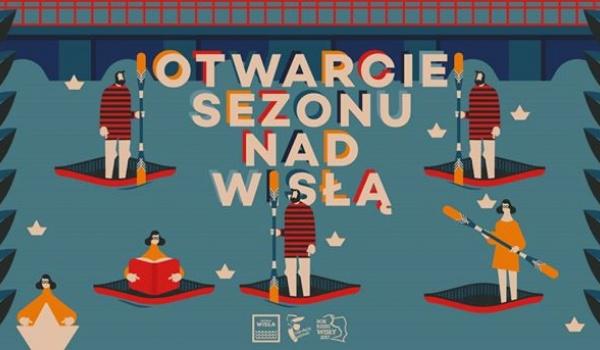 Going. | Otwarcie Sezonu Letniego nad Wisłą - Rzeka Wisła W Warszawie