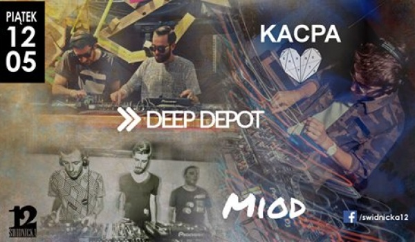 Going. | Miód/ Kacpa/ Deep Depot - Świdnicka 12