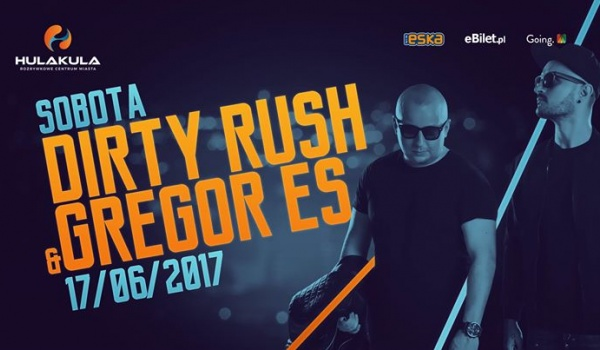 Going.   Dirty Rush & Gregor Es