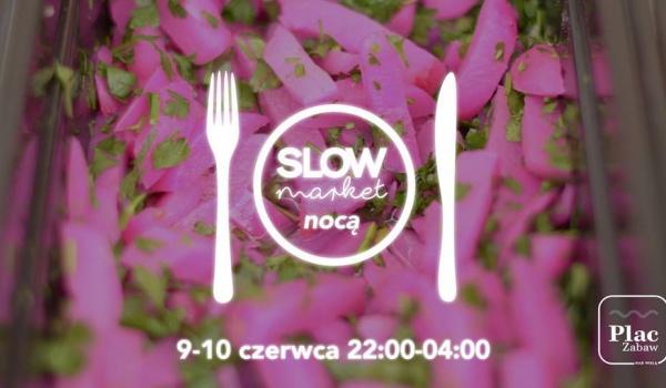 Going. | Slow Market Nocą na Placu Zabaw - Plac Zabaw