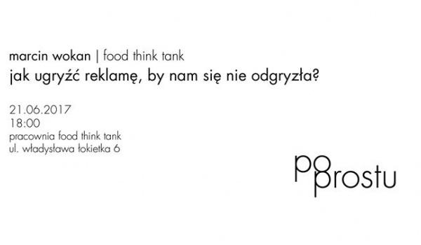 Going. | Po prostu - jak ugryźć reklamę - Pracownia Food Think Tank