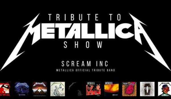 Going.   Tribute To Metallica Show! - Scream Inc (Official Tribute Band)