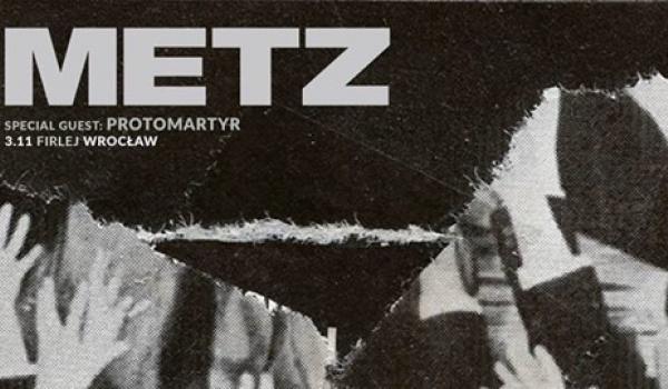 Going. | Metz + Protomartyr - Klub Firlej