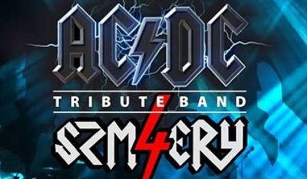 Going. | Ac/Dc - 4 Szmery - Tribute Band