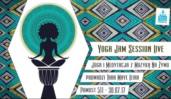 Going. | Yoga Jam Session Live - Pomost 511