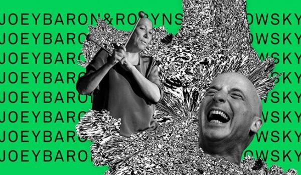 Going. | 13th Mózg Festival: Joey Baron & Robyn Schulkowsky - Miejskie Centrum Kultury w Bydgoszczy