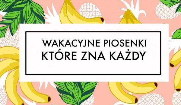 Going. | Wakacyjne Piosenki, Które Zna Każdy.