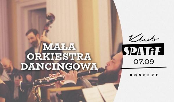 Going. | Mała Orkiestra Dancingowa w Spatifie