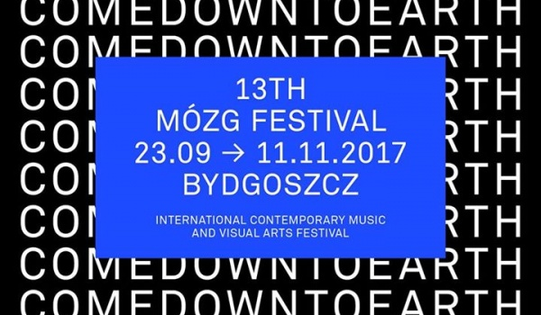 Going. | 13th MÓZG Festival: Come Down To Earth Choir / Piotr Grygor - MÓZG Warszawa