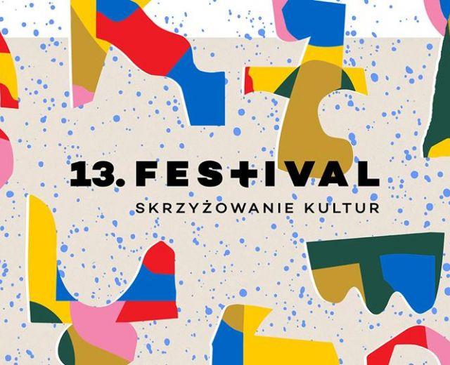 Going. | 13. Festiwal Skrzyżowanie Kultur / BILETY