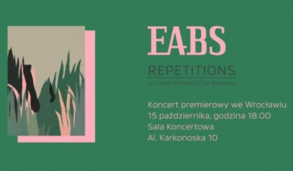 Going. | EABS - Repetitions (Letters to Krzysztof Komeda) - Radio RAM