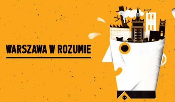 Going. | Warszawa w rozumie - turniej varsavianistyczny DSH - Dom Spotkań z Historią