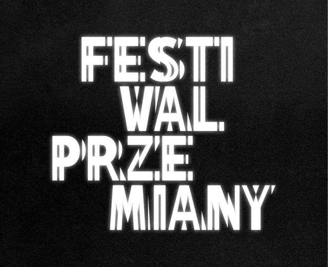 Going. | Festiwal Przemiany