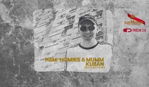 Going. | H&M: Homies & Mumm feat. KUBAN - Prozak 2.0