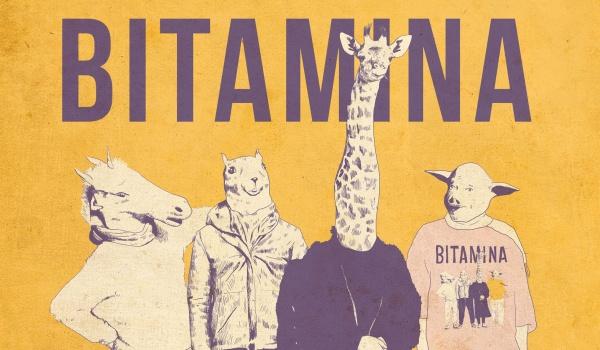 Going.   Bitamina @ Scena TfP - Scena TfP