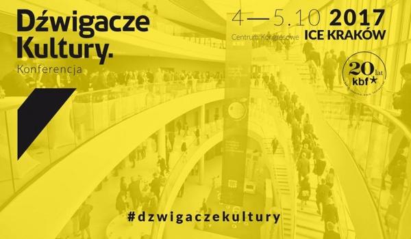 Going. | Dźwigacze Kultury | Konferencja - Centrum Kongresowe ICE Kraków