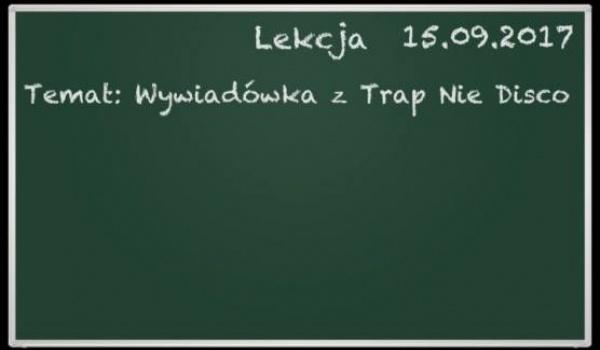 Going. | Pierwsza Wywiadówka Z Trap Nie Disco. - REJS Klub Muzyczny