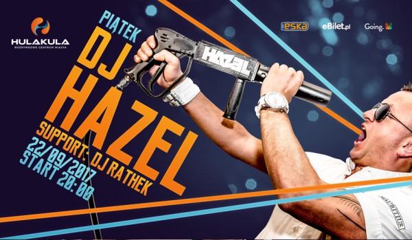 Going. | DJ HAZEL w Hulakula! - Hulakula Rozrywkowe Centrum Miasta