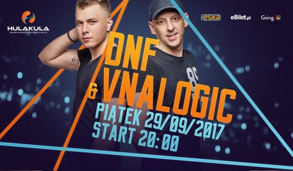 Going. | DNF & Vnalogic - Hulakula Rozrywkowe Centrum Miasta