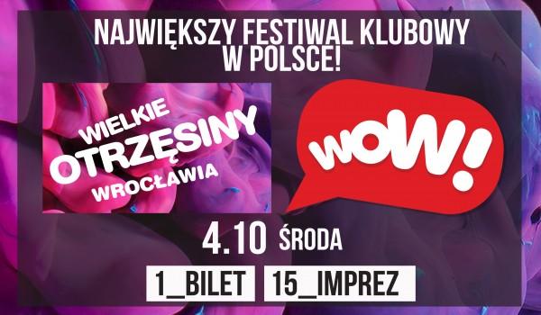 Going. | WOW! Wielkie Otrzęsiny Wrocławia 2017
