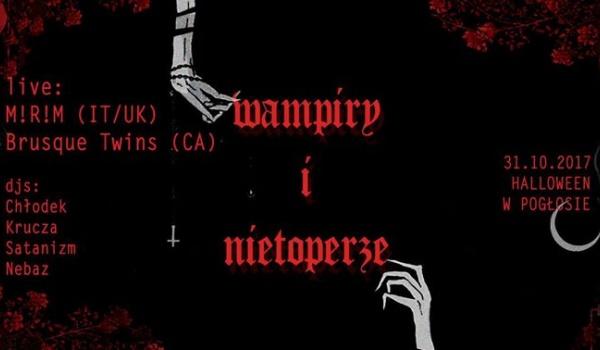 Going.   Wampiry i Nietoperze: Halloween w Pogłosie!