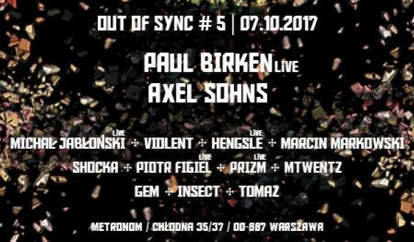 Going. | Out Of Sync #5 :Paul Birken Live x Axel Sohns - Metronom