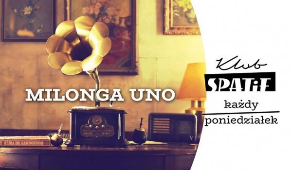 Going. | Milonga Uno | Tango W Spatifie - Klub SPATiF