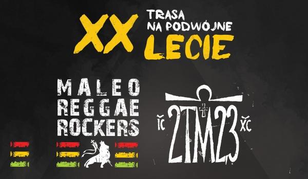Going. | 20 lat Maleo Reggae Rockers & 2TM2,3 - MegaClub