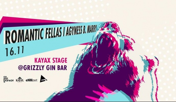 Going. | KONCERT ODWOŁANY / Agyness B. Marry + Romantic Fellas / Kayax Stage - Grizzly Gin Bar