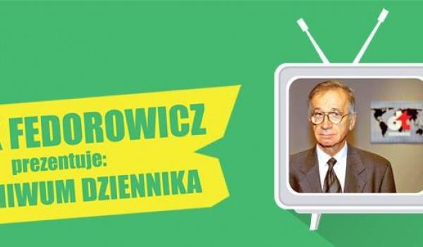 Going. | JACEK FEDOROWICZ PREZENTUJE: Z ARCHIWUM DZIENNIKA
