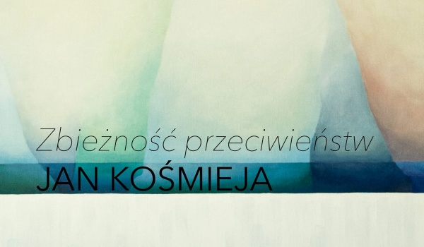 Going. | Zbieżność przeciwieństw - Jan Kośmieja / wernisaż - Bydgoskie Centrum Sztuki