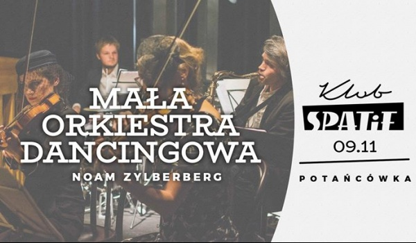 Going. | Mała Orkiestra Dancingowa • Potańcówka
