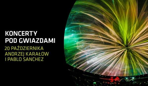 Going. | Koncert pod gwiazdami: Andrzej Karałow i Pablo Sanchez