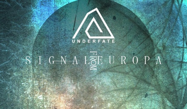 Going. | Underfate + Signal From Europa