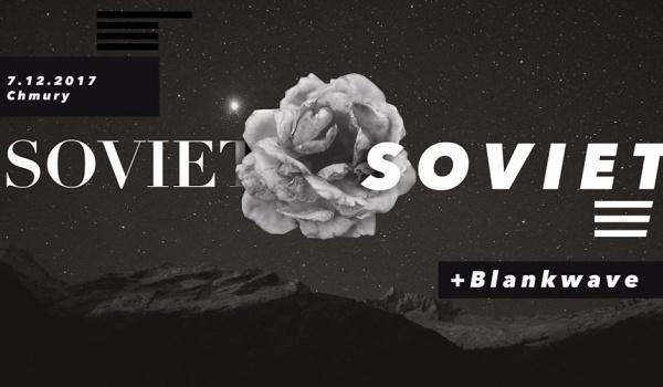 Going. | Soviet Soviet & Blankwave I N/EW DAWN FADES