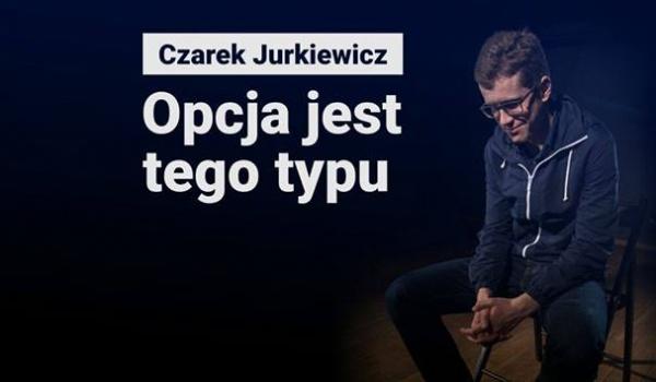 Going. | Jurkiewicz: Opcja Jest Tego Typu feat.Syrek-Dąbrowski, Walos, Buchwald