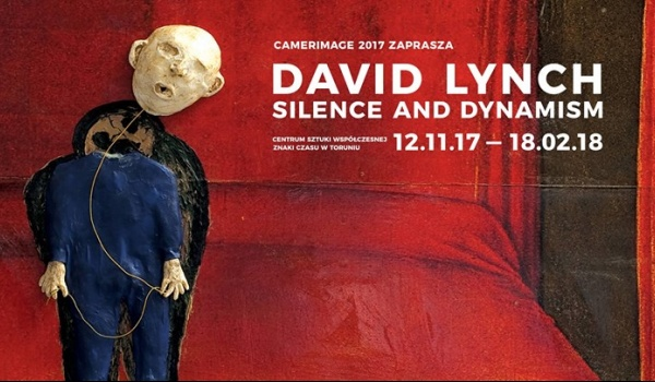 Going. | David Lynch. Silence And Dynamism - CSW Toruń